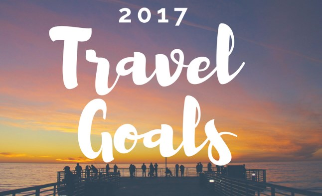 2017 travel goals
